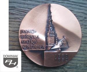 MMSPHJD FAL87 – JASNOGÓRSKA MATKA KOŚCIOŁA 1382 1982 (awers) - Henryk Jan Dominiak