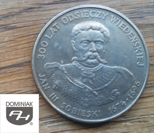 Twoje zbiory w Zielone Tychy Kultura MONETA Jan III Sobieski 1674-1696 300 Lat Odsieczy Wiedeńskiej - Henryk Jan Dominiak